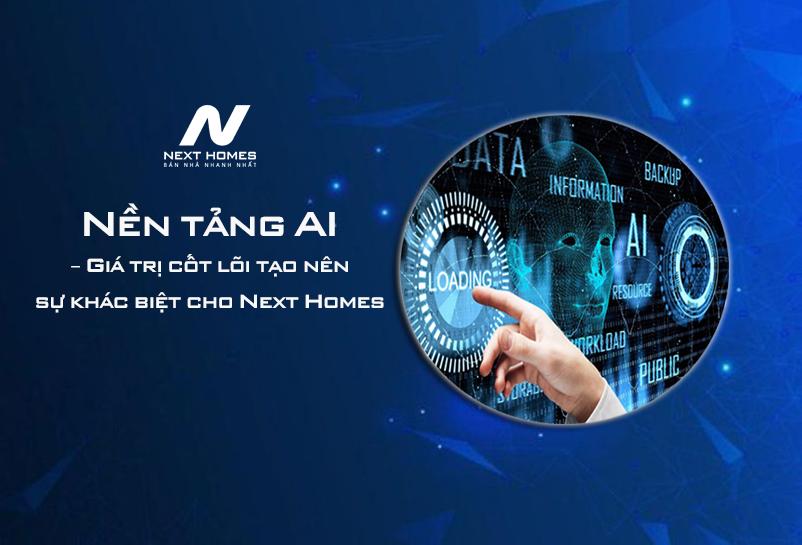 Next Homes – Tiên phong đưa công nghệ AI vào khai thác dữ liệu BĐS chuyển nhượng